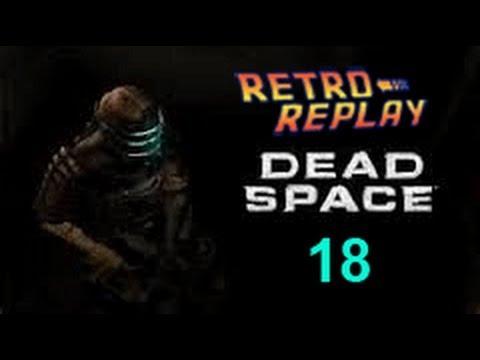 Dead Space pt18 Chapter 4 pt4