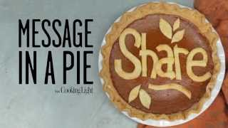 Message In A Pie | Wow! | Cooking Light