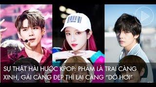Những idol Kpop càng xinh trai, đẹp gái lại càng