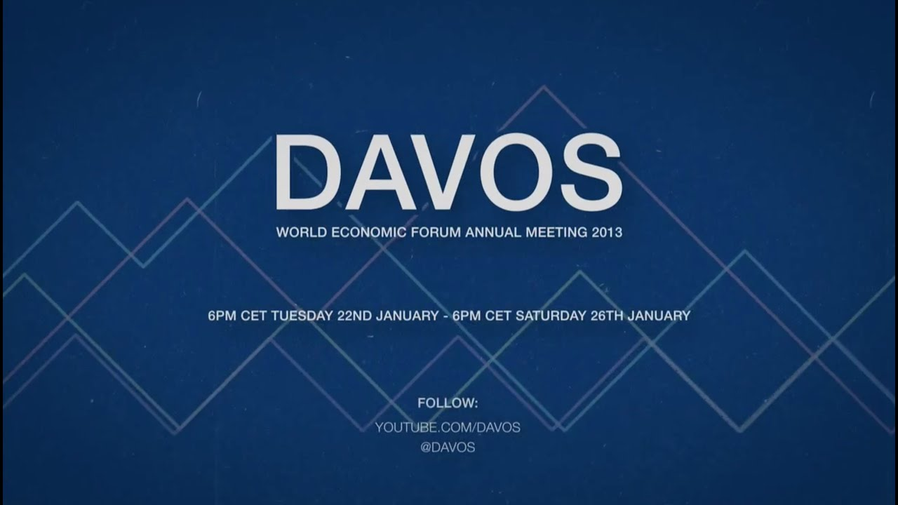 World Economic Forum - Annual Meeting 2013 - Davos ...