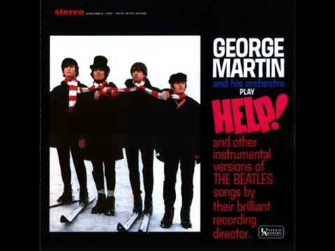 George Martin - Another Girl (2016 Stereo Remaster By TheOneBeatleManiac)