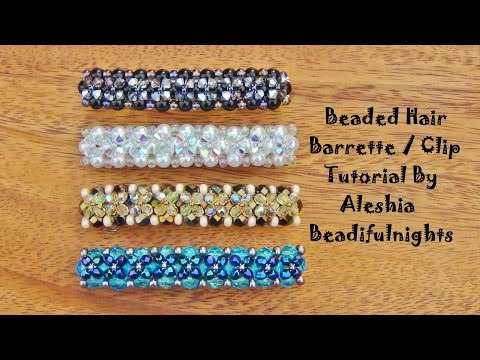 Beaded Hair Barrette / Clip Tutorial