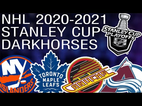 Stanley Cup Dark Horses for the 2020-2021 Season