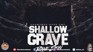Rane Son - Shallow Grave [Wasp Bite Riddim] June 2018