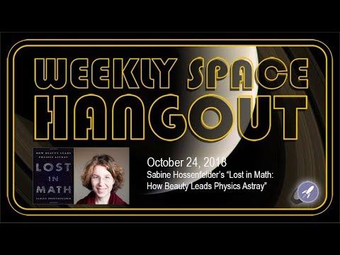 Weekly Space Hangout: Oct 24, 2018 - Sabine Hossenfelder