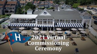 2021 Virtual Commissioning Ceremony - Hyannis Yacht Club