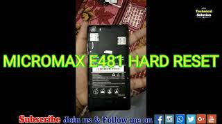 How To Micromax E 481 Hard Reset