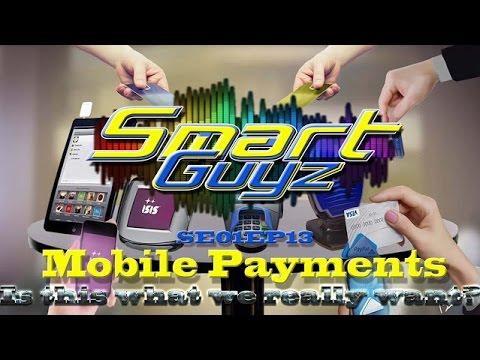 Smart Guyz Ep. 13: Mobile Payments