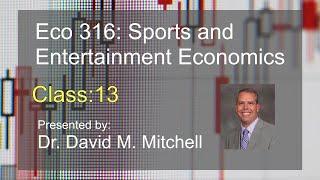 Eco 316: Sports and Economics class 13