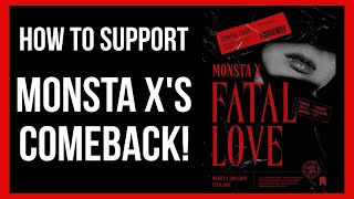 🔥✨How To Support Monsta X's Comeback!