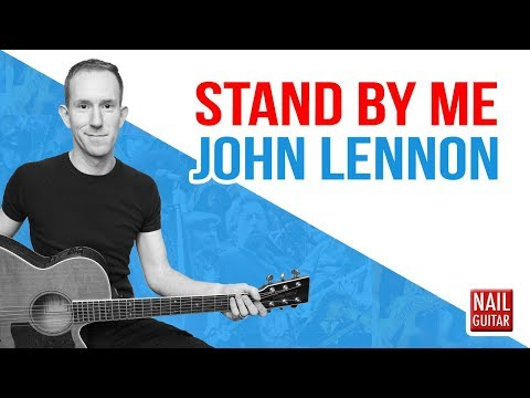 Stand By Me John Lennon Of The Beatles Acoustic Guitar Lesson Easy Chords Tutorial Youtube