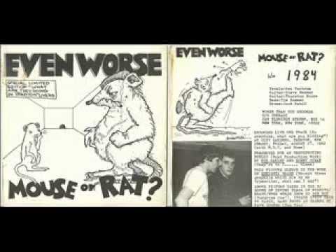 Even Worse (1982) Mouse Or Rat? (FULL ALBUM)