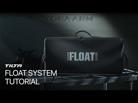 Tilta Float Handheld Gimbal Support System Tutorial