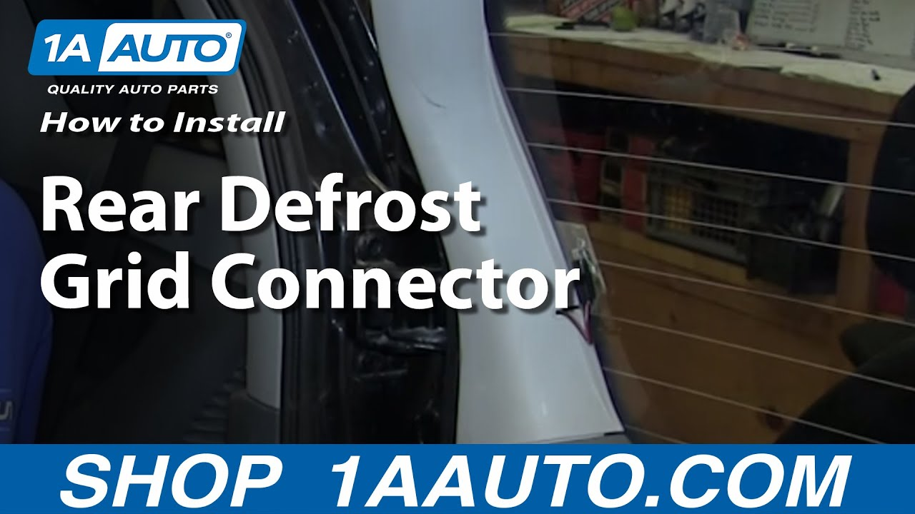 How To Fix Rear Defrost Grid Connector