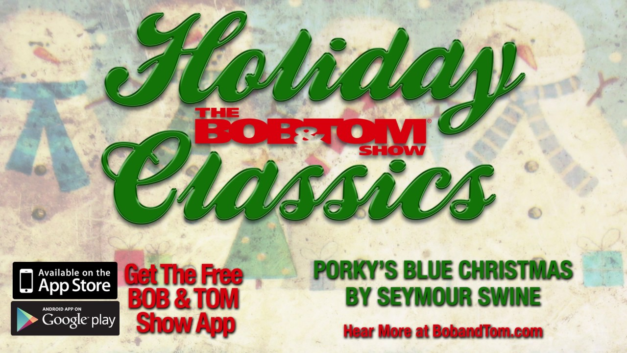 porkys blue christmas by seymour swine - Elmer Fudd Blue Christmas