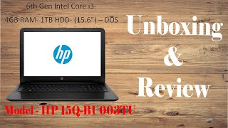 Hp core i3 laptop HP 15Q-BU003TU Unboxing and Review