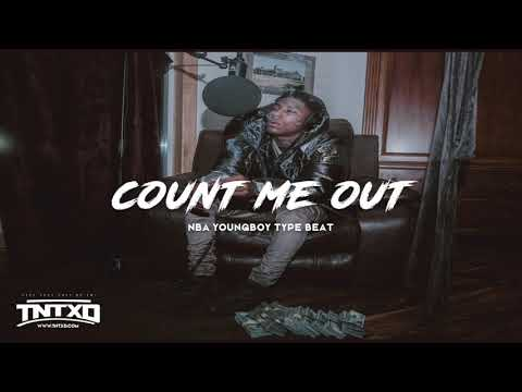 """FREE NBA Youngboy Type Beat   2020   """" Count Me Out """"   @TnTXD"""