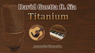 Titanium - Sia / David Guetta (Acoustic Karaoke)