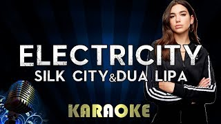 Silk City, Dua Lipa - Electricity ft. Diplo, Mark Ronson | Karaoke Version Instrumental Lyrics