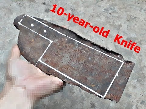 Restoration knife old 10-year-old, restore knives rusty