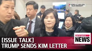 [ISSUE TALK] Progress towards North Korea-U.S. talks speed up after Trump sends Kim letter
