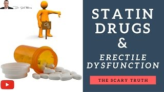 » The Scary Truth About Statin Cholesterol Lowering Drugs & Erectile Dysfunction