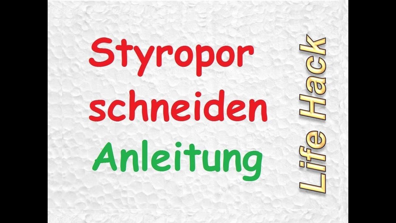 Styropor Schneiden