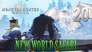 [20] New World Safari (Let's Play Monster Hunter: World [PS4 Pro] w/ GaLm)