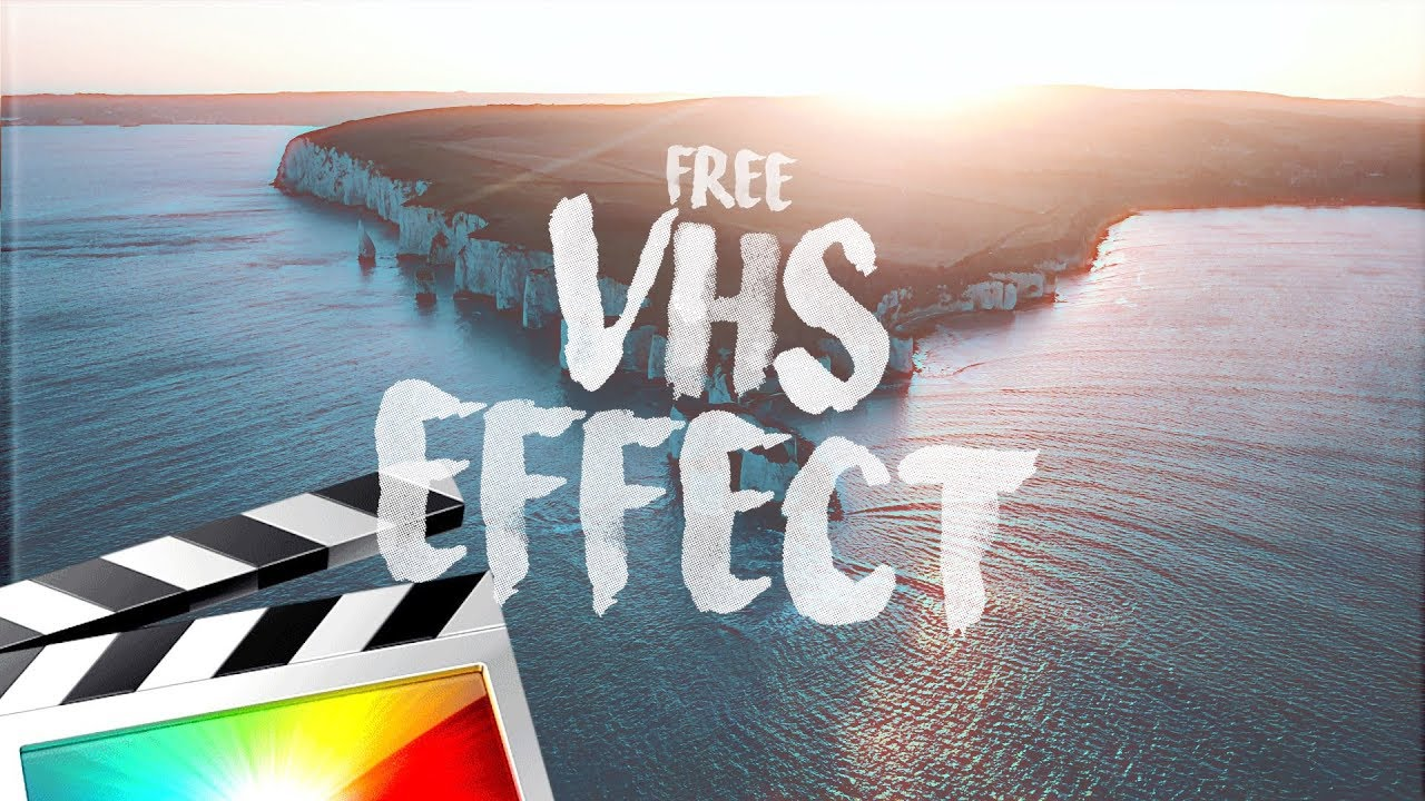 VHS EFFECT - FINAL CUT PRO X