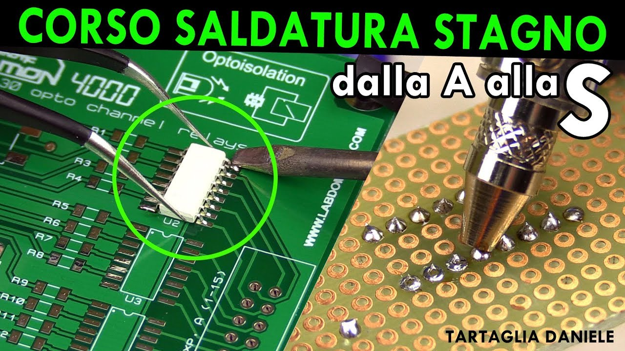 Download Credi di saper saldare a stagno?? CORSO Saldatura e dissaldatura - in Italiano Tartaglia Daniele