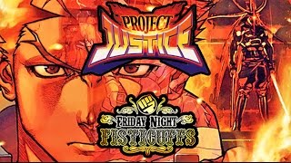Friday Night Fisticuffs - Project Justice