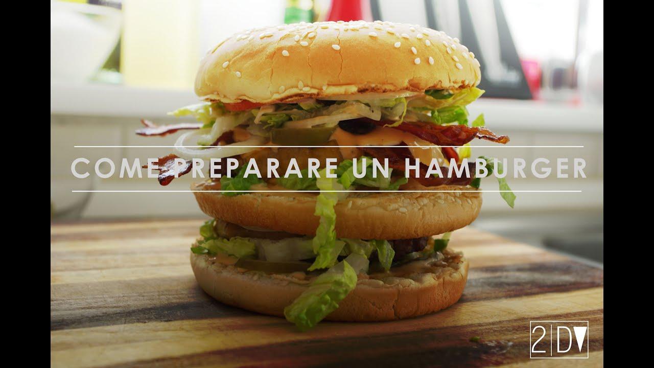 Youtube Ricetta Hamburger.Come Preparare Un Hamburger Davide De Vita Youtube