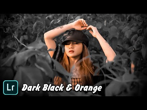 Tutorial Edit Foto Dark Black & Orange Lightroom CC Android