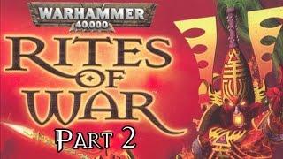 Warhammer 40,000: Rites of War - Part 2