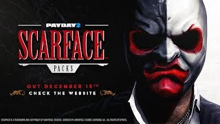 "PAYDAY 2 News # 2 ► Scarface Packs Trailer | ""Лицо со шрамом"" трейлер"