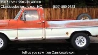 1967 Ford F250  for sale in , NC 27603 at Classicautosforsal #VNclassics