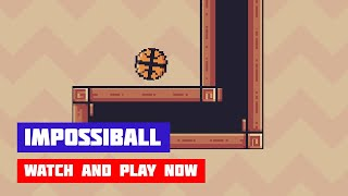 ImpossiBall · Game · Gameplay