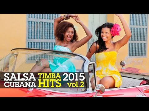 SALSA CUBANA - TIMBA HITS 2015 Vol.2 ► VIDEO HIT MIX COMPILATION ► ISSAC DELGADO, HAVANA D'PRIMERA