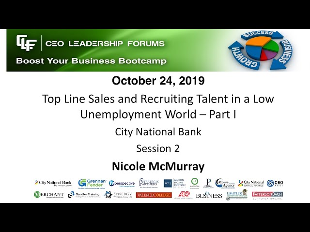2019 10 24 CEO Leadership Forums - Top Line Sales & Recruiting Talent - Session 02 McMurray
