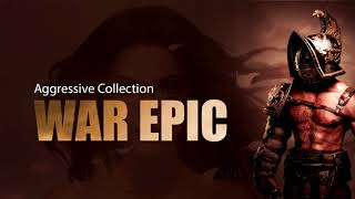 War Epic Music! Aggressive and Sad Soundtracks! The best mix