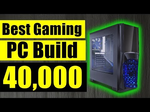 Best Gaming PC build under 40000 in Hindi - Best Pc For Editing under 40k