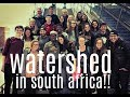 WATERSHED IN SOUTH AFRICA
