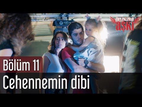 Meleklerin Aşkı 11. Bölüm (Final) - Cehennemin Dibi