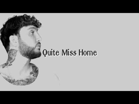 quite-miss-home---james-arthur-official-lyrics