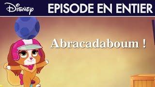 Le Petit Royaume des Palace Pets - Abracadaboum ! I Disney