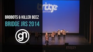 Brobots & Killer Beez | Bridge Juniors 2014 [Official 4K]