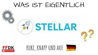 Was ist STELLAR LUMENS (XLM)? Das bessere Ripple oder einfach nur eine Kopie? Krypto Deutsch