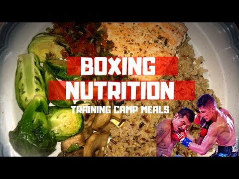 Boxing Nutrition: What I Eat During Training Camp