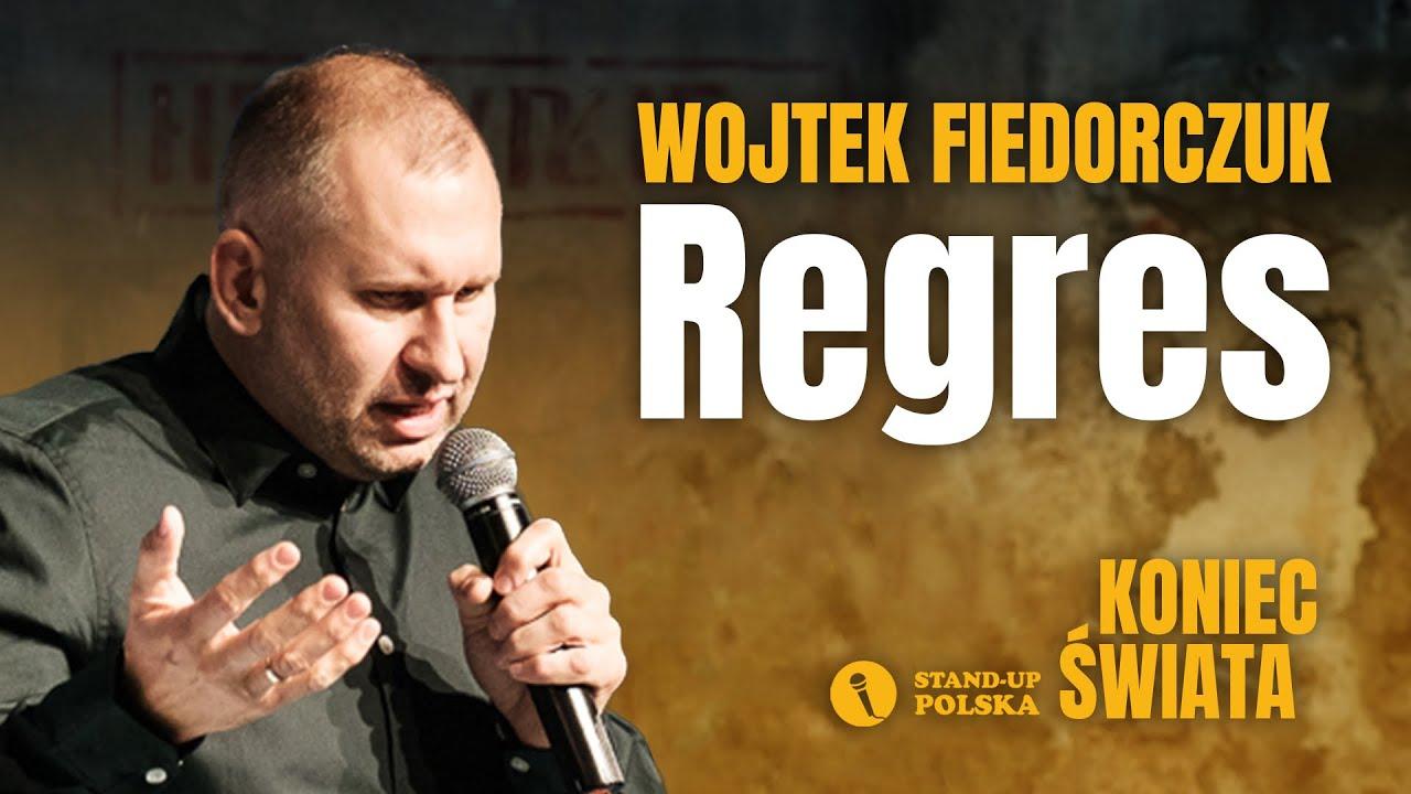 Download Wojtek Fiedorczuk - Regres   Stand-up Polska