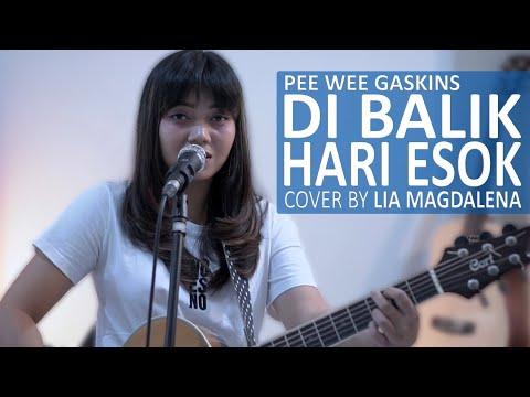 DIBALIK HARI ESOK - PEE WEE GASKINS COVER BY LIA MAGDALENA
